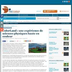 ColorLand : une expérience de sciences physiques haute en couleur