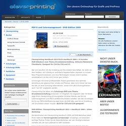 PDF/X und Colormanagement - DVD Edition 2009 - Cleverprinting-Shop