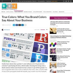 True Colors: What You Brand Colors Say About Your Business