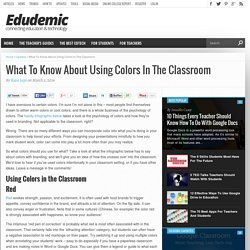 What To Know About Using Colors In The Classroom