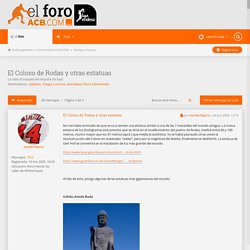 El Coloso de Rodas y otras estatuas - Foros ACB.COM