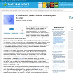 Colostrum is a proven, effective immune system booster