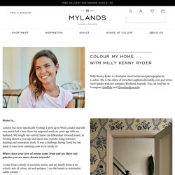 Colour my home with.... Milly Kenny Ryder – Mylands