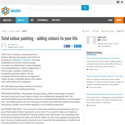 Total Colour Painting - Adding Colours to Your Life