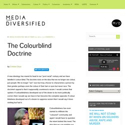 The Colourblind Doctrine – Media Diversified