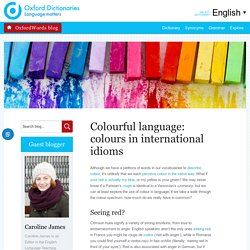 Colourful language: colours in international idioms