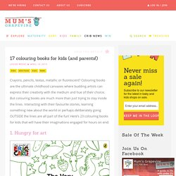 17 colouring books for kids (and parents!)
