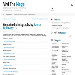 Colourised photographs by Sanna Dullaway | Vivi The Mage