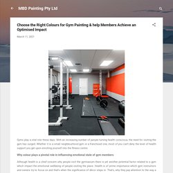 Choose the Right Colours for Gym Painting & help Members Achieve an Optimised Impact