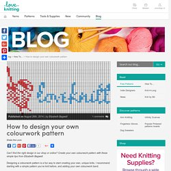 How to design your own colourwork pattern