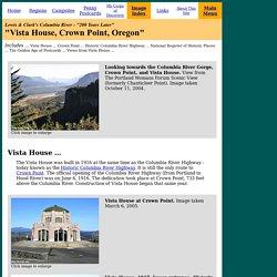The Columbia River - Vista House, Crown Point, Oregon