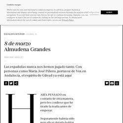 Columna: Almudena Grandes: 8 de marzo