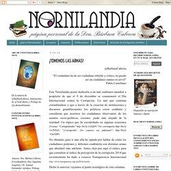 Columna Nornilandia: ¡TOMEMOS LAS ARMAS!