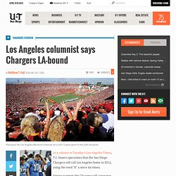 Los Angeles columnist says Chargers LA-bound - SignOnSanDiego.com