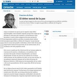 El deber moral de la paz - Francisco de Roux - Columnista EL TIEMPO - Columnistas