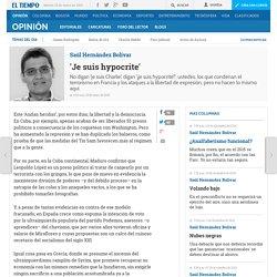 www.eltiempo.com/opinion/columnistas/je-suis-hypocrite/15089128