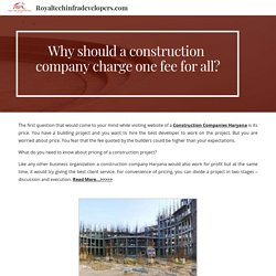 Get the best Construction Companies Haryana at Reasonable Prices