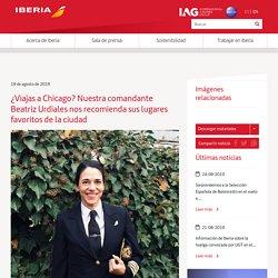 ¿Viajas a Chicago? Nuestra comandante Beatriz Urdiales nos recomienda sus lugares favoritos de la ciudad