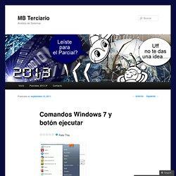 Comandos Windows 7 y botón ejecutar