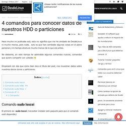 4 comandos para conocer datos de nuestros HDD o particiones