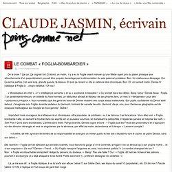 LE COMBAT « FOGLIA-BOMBARDIER » » Claude Jasmin, écrivain