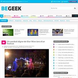 Un combat digne de Star Wars lors d'un festival