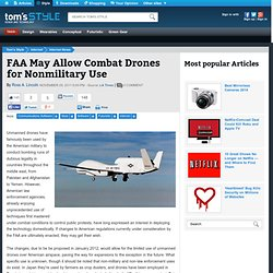 FAA May Allow Combat Drones for Nonmilitary Use