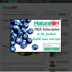 12 Super Foods that Combat Inflammation - NaturalON