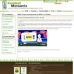 Combat Monsanto - Ce que vous devez savoir sur l'EFSA - en 3 minutes