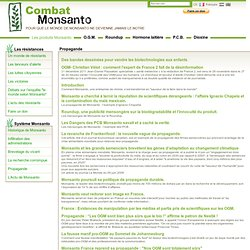 Combat Monsanto - La propagande et publicité mensongère répandue