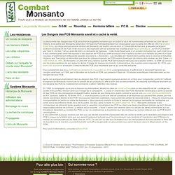 Combat Monsanto - Pour que le monde de Monsanto ne devienne jamais le nôtre