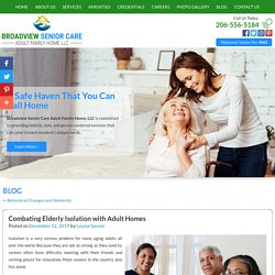 Combating Elderly Isolation with Adult Homes