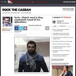 Syrie: Majed, mort à Alep, combattait Assad ET les djihadistes