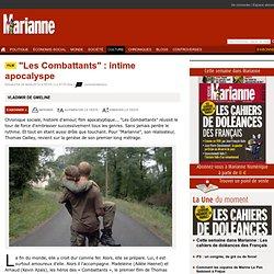 """""""Les Combattants"""" : intime apocalyspe"""
