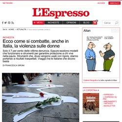 Ecco come si combatte, anche in Italia, la violenza sulle donne