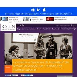 """Combattre le """"syndrome de l'imposteur"""" des femmes développeuses : l'ambition de Duchess France"""
