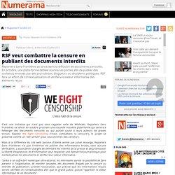 RSF veut combattre la censure en publiant des documents interdits