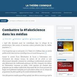Combattre la #FakeScience dans les médias