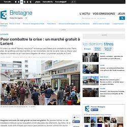 Pour combattre la crise : un marché gratuit à Lorient