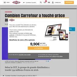 Combien Carrefour a touché grâce au CICE en 2017?