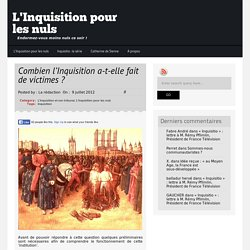 Combien l'Inquisition a-t-elle fait de victimes ?