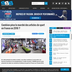 Combien pèse le marché des articles de sport en France en 2016 ?