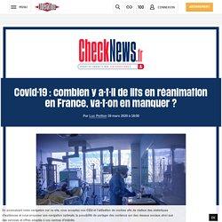 Covid-19 : combien y a-t-il de lits en réanimation en France, va-t-on en manquer