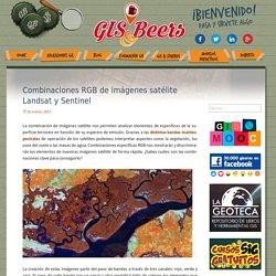 Combinaciones RGB de imágenes satélite Landsat y Sentinel - Gis&Beers