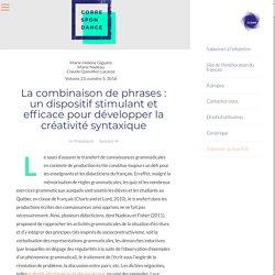 La combinaison de phrases : un dispositif stimulant et efficace pour développer la créativité syntaxique
