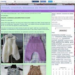 Salopette, combinaison, grenouillère tricot et crochet