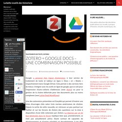 Zotero + Google Docs - une combinaison possible !
