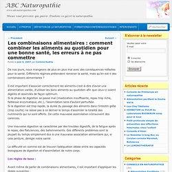 ABC Naturopathie » Les combinaisons alimentaires : comment combiner les aliments au quotidien pour une bonne santé, les erreurs à ne pas commettre