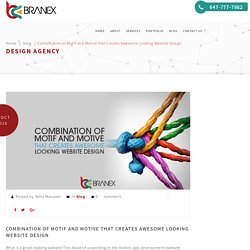 Combination of Motif and Motive that Creates Awesome Looking Website Design – Branex.ca