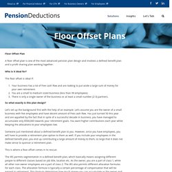 Floor Offset Plan - Combination of Defined Benefit and Profit Sharing Plan